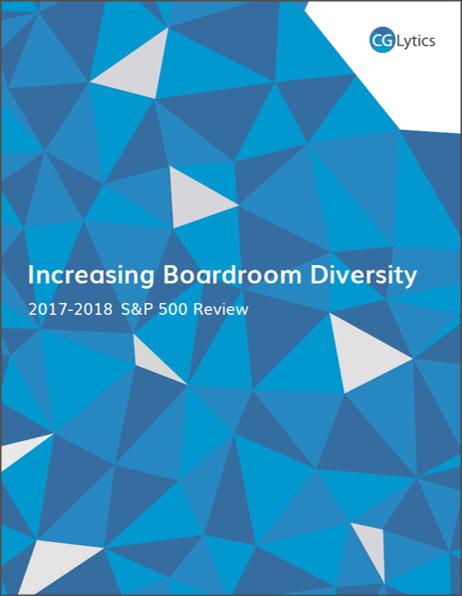 2017-2018 S&P 500 Review: Increasing Boardroom Diversity
